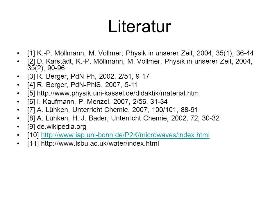 Literatur [1] K.-P. Möllmann, M. Vollmer, Physik in unserer Zeit, 2004, 35(1), 36-44.